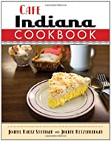 Cafe Indiana Cookbook Front Cover