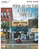 Popular Culture: A User?s Guide