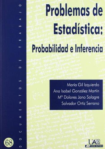 Problemas de Estadística: Probabilidad e Inferencia (Documentos de trabajo)