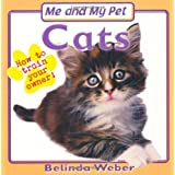 Me and My Pet - Cats (Me & My Pet)by Belinda Weber