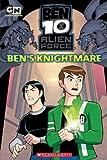 Ben 10 Alien Force Story Book: Ben's Knightmare