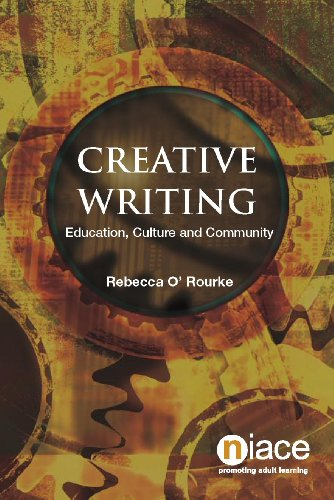 Creative Writing: Education, Culture and Community