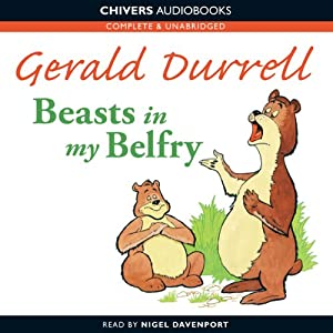 Beasts in My Belfry | [Gerald Durrell]