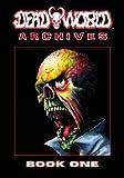 Deadworld Archives: Book One (Volume 1)