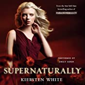 Supernaturally | [Kiersten White]