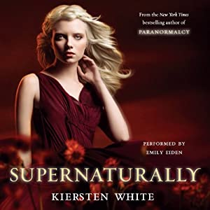Supernaturally (Paranormalcy, #2) - Kiersten White