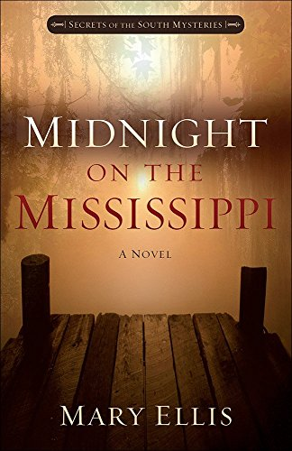 Midnight on the Mississippi (Secrets of the South Mysteries)