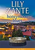 Book cover image for Honeymoon Blues (Honeymoon Series Book 3)