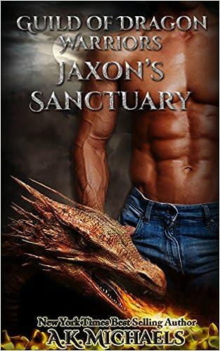 Jaxon's Sancturary by AK Michaels