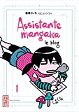 Assistante mangaka le blog Vol.1