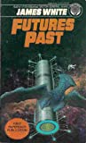 Futures Past (0345304330) by James White
