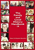 The Family and Local History: Handbook 14