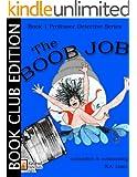 The Boob Job (Book Club Edition) (The Professor Detective Series 1)