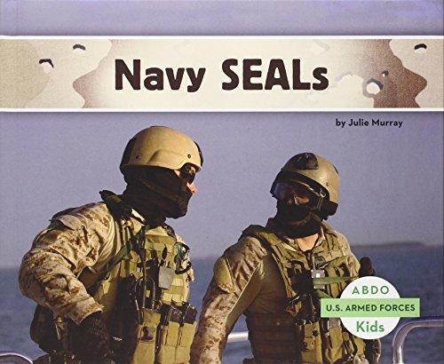 Download Ebook Navy SEALs (Abdo Kids: U S  Armed Forces