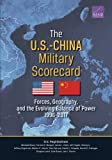 img - for The U.S.-China Military Scorecard: Forces, Geography, and the Evolving Balance of Power, 1996-2017 book / textbook / text book