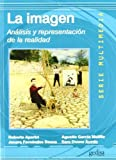 img - for La Imagen (Spanish Edition) by Roberto Aparici (2010-10-19) book / textbook / text book