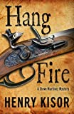 Hang Fire (Five Star Mystery Series)