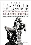 echange, troc Francis Haskell, Nicholas Penny - Pour l'amour de l'antique