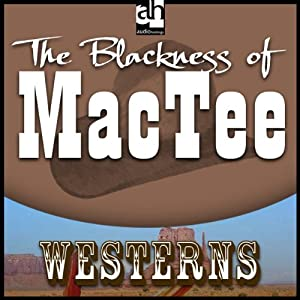 The Blackness of MacTee | [Max Brand]