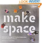 Make Space: How to Set the Stage for...