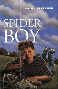 Spider Boy Ralph Fletcher 9780440414834 Amazon Com Books border=