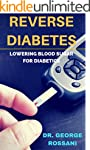 REVERSE DIABETES - LOWERING BLOOD SUG...