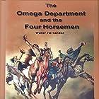 Omega Department and the Four Horsemen: Book 1 Hörbuch von William H. Blair Gesprochen von: Bryan Jester