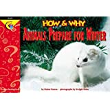 How and Why Animals Prepare for Winter (How and Why Series)