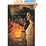 Guardian of the Flame: A Seven Wonders Novel T. L. Higley and Tracy L. Higley
