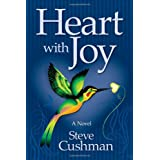 Heart with Joy ~ Steve Cushman