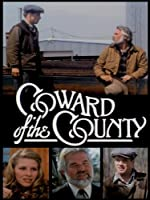Coward Of The County