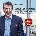 Wenn Sie wüssten, was Sie können: Ein unterhaltsamer Motivations-Ratgeber Hörbuch von Dirk Schmidt Gesprochen von: Andreas Herrler