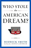 Who Stole the American Dream? (1400069661) by Smith, Hedrick
