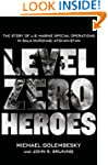 Level Zero Heroes: The Story of U.S....