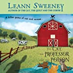 The Cat, the Professor and the Poison: A Cats in Trouble Mystery (       UNABRIDGED) by Leann Sweeney Narrated by Vanessa Johansson