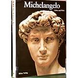 """Michelangelo. Leben und Werkvon """"Bernard Lamarche-Vadel"""""""