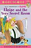 Eloise and the Very Secret Room (Ready-to-Read. Level 1)