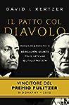 Il patto col diavolo: Mussolini e Pap...