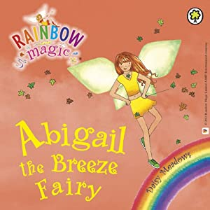 Rainbow Magic - The Weather Fairies: Abigail the Breeze Fairy Audiobook