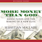 More Money Than God: Hedge Funds and the Making of a New Elite | [Sebastian Mallaby]