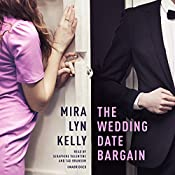 The Wedding Date Bargain | Mira Lyn Kelly