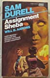 img - for Assignment: Sheba (Sam Durell, No. 43) book / textbook / text book