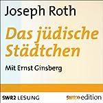 Das jüdische Städtchen | Joseph Roth