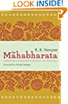 The Mahabharata: A Shortened Modern P...