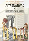 Alternativas al orden económico global : más allá de Bretton Woods