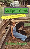 img - for An Uphill Climb book / textbook / text book