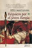 Requiem por el joven Borgia (Historica (algaida))
