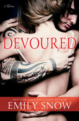 Devoured: A Novel by Emily Snow