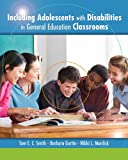 Including Adolescents with Disabilities in General Education Classrooms