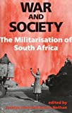 img - for War and Society: The Militarisation of South Africa book / textbook / text book